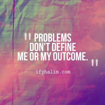 problems-dont-define-me